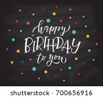 happy birthday to you text as... | Shutterstock .eps vector #700656916