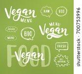 vegan menu lettering. modern... | Shutterstock .eps vector #700753996
