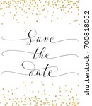save the date card with glitter ... | Shutterstock .eps vector #700818052