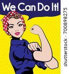 we can do it. iconic woman's... | Shutterstock .eps vector #700898275