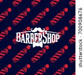 barber shop logo on seamless... | Shutterstock .eps vector #700908676