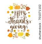 happy thanksgiving lettering... | Shutterstock .eps vector #701071102