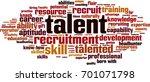 talent word cloud concept....   Shutterstock .eps vector #701071798