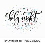 holy night merry christmas... | Shutterstock .eps vector #701238202