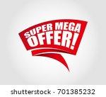 super mega offer | Shutterstock .eps vector #701385232