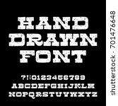 hand drawn alphabet font.... | Shutterstock .eps vector #701476648