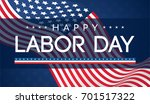 happy labor day banner vector... | Shutterstock .eps vector #701517322
