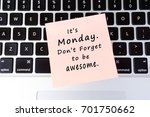 monday inspirational greeting   ... | Shutterstock . vector #701750662
