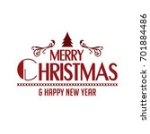 merry christmas and happy new... | Shutterstock .eps vector #701884486