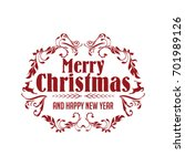 merry christmas and happy new... | Shutterstock .eps vector #701989126