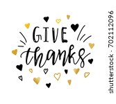 give thanks positive quote... | Shutterstock .eps vector #702112096