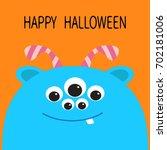 happy halloween card. monster... | Shutterstock .eps vector #702181006