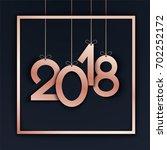 vector  2018 happy new year.... | Shutterstock .eps vector #702252172