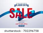 happy labor day.labor day sale... | Shutterstock .eps vector #702296758