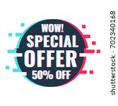 special offer. 50  off. vector... | Shutterstock .eps vector #702340168