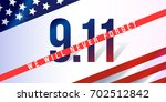 we will never forget. 9 11... | Shutterstock .eps vector #702512842