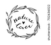 nature lover. hand written text.... | Shutterstock .eps vector #702636022