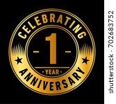 1 year anniversary logo. vector ... | Shutterstock .eps vector #702683752