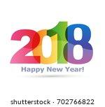 happy new year 2018 text design ... | Shutterstock .eps vector #702766822