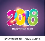 happy new year 2018 text design ... | Shutterstock .eps vector #702766846