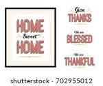 Home Sweet Home  Give Thanks ...