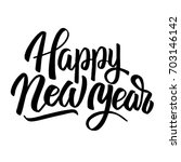 happy new year. hand drawn... | Shutterstock . vector #703146142