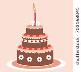 birthday cake  seventy years ... | Shutterstock .eps vector #703168045