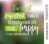 motivational quote. inspiration.... | Shutterstock .eps vector #703247272