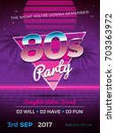 80s party retro flyer design... | Shutterstock .eps vector #703363972