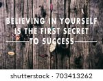 inspirational quotes  ... | Shutterstock . vector #703413262