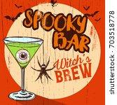 spooky bar sign  vector   Shutterstock .eps vector #703518778