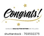 congrats inscription with gold... | Shutterstock .eps vector #703532275