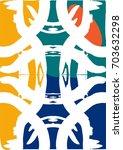 art abstraction. the symmetric... | Shutterstock .eps vector #703632298