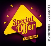 special offer banner with... | Shutterstock .eps vector #703666456