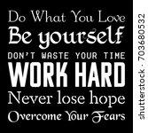 motivational poster. work hard  ... | Shutterstock .eps vector #703680532