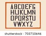 stencil english alphabet. stamp ... | Shutterstock .eps vector #703710646