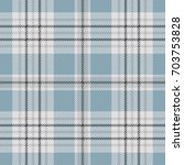 seamless tartan plaid pattern.... | Shutterstock .eps vector #703753828