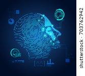 concept of biometric  digital... | Shutterstock .eps vector #703762942