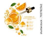 orange fruit vitamin serum... | Shutterstock .eps vector #703782562