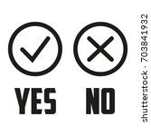 yes or no vector sign | Shutterstock .eps vector #703841932