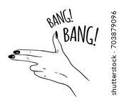 hand drawn female hand in gun... | Shutterstock .eps vector #703879096