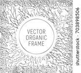 branch and stem line frame.... | Shutterstock .eps vector #703898506