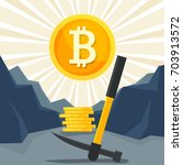 mining bitcoin concept. pickaxe ... | Shutterstock .eps vector #703913572