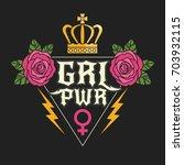 "rock style ""girl power"" t shirt ...   Shutterstock .eps vector #703932115"