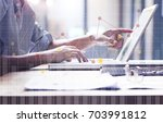 business people on the desk...   Shutterstock . vector #703991812