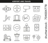 airport and travel icon in line ... | Shutterstock .eps vector #704004778