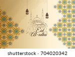 vector illustration of eid al... | Shutterstock .eps vector #704020342