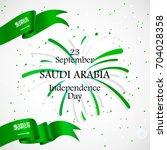 23 september. saudi arabia... | Shutterstock .eps vector #704028358