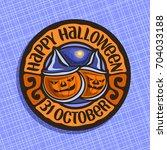 vector logo for halloween... | Shutterstock .eps vector #704033188
