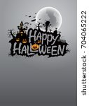 halloween party poster with... | Shutterstock .eps vector #704065222